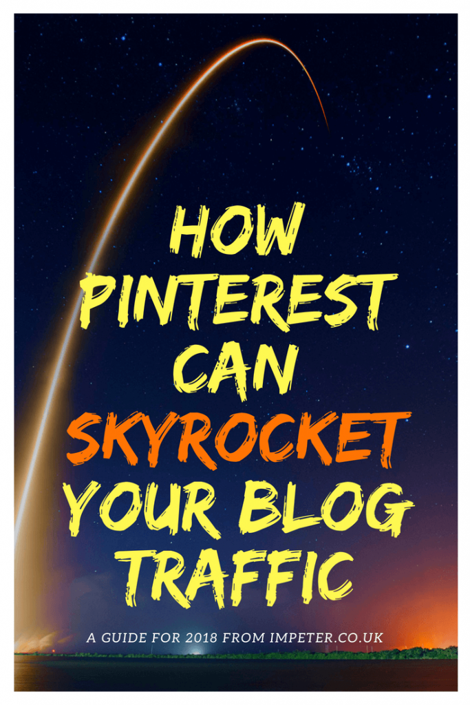 Using Pinterest To Skyrocket Your Blog Traffic